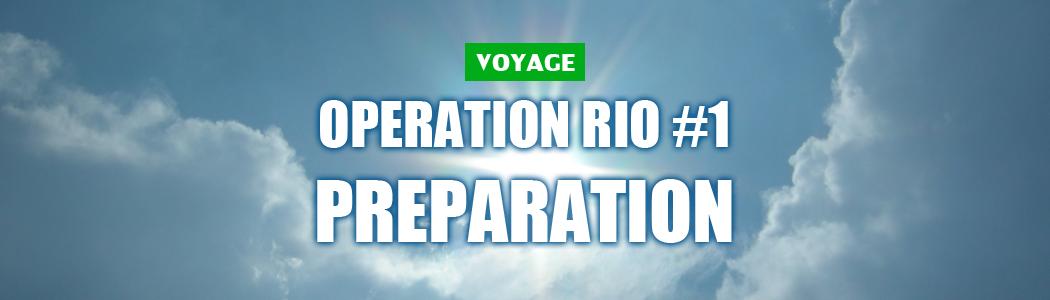 [Brésil] Mon premier voyage : #1 préparatif