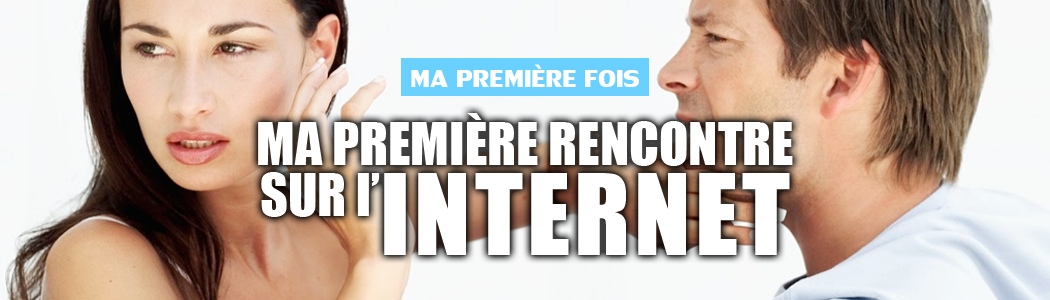 Premiere rencontre site internet