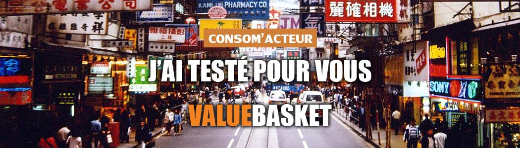 J'ai testé pour vous : ValueBasket