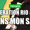 [Brésil] Mon premier voyage #2 : Dans mon sac