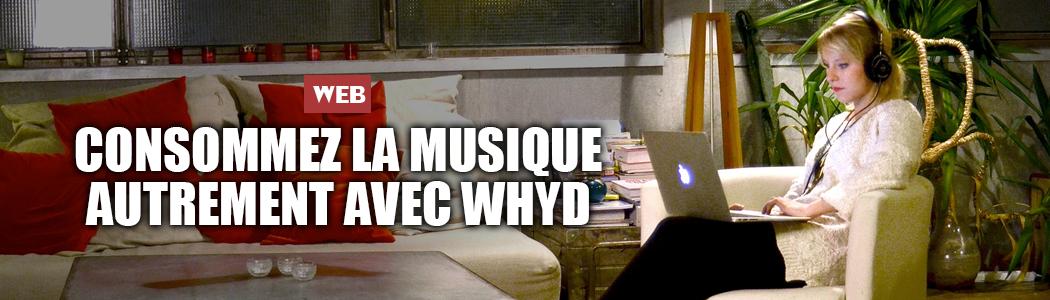 Consommez la musique autrement avec Whyd
